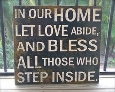 Gary...wanna have a piece of barn wood on the front porch that says this!