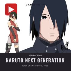 Naruto Next Generations Episode 95 Englisch SUB (The story of Sarada and Sasuke) Sasuke Uchiha, Naruto Shippuden, Boruto, Asian Makeup Tutorials, Channel, Next, Child Day, Animation, Movie Posters