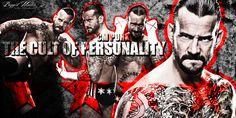 WWE : CM Punk the cult of personality