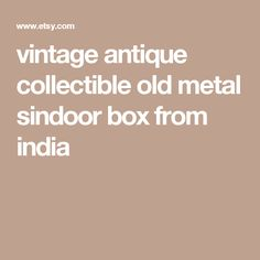 vintage antique collectible old metal sindoor box from india