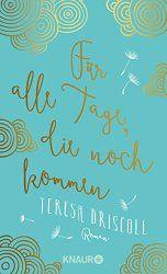 Droemer Knaur Teresa Driscoll Eine zutiefst bewegende Geschichte