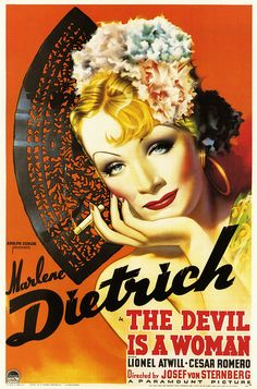The Devil Is A Woman    1932. http://www.flickr.com/photos/paulmalon/5467814451/in/set-72157625145820390/
