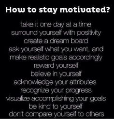 How to stay motivated  #Fitness