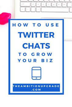 What I learned from my first Twitter Chat (  tips for joining your first one too!)