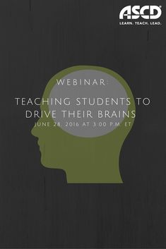 The ability to use metacognition is one of the characteristics of high-achieving students and a key skill that all students can learn. In this webinar, based on Donna Wilson and Marcus Conyers' ASCD book, Teaching Students to Drive Their Brains: Strategies, Activities, and Lesson Ideas, teachers and leaders will learn how they can teach students to drive their brains.