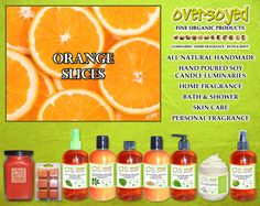 Orange Slices Product Collection - The bright scent of a freshly sliced Valencia oranges. #OverSoyed #OrangeSlices #Citrus #Citrusy #Candles #HomeFragrance #BathandBody #Beauty