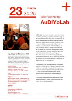 Our first workshop is about... Pure Data!! 23-25M´12 #leonesp AuDIYoLAB with Xavi Manzanares (a.k.a. dAAX!!) +info www.lacolaborativa.org