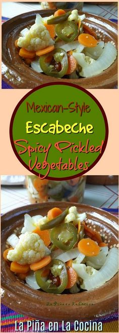 Escabeche with Cauliflower Mexican Dishes, Mexican Food Recipes, Ethnic Recipes, Mexican Escabeche Recipe, Salsa Picante, Cauliflower Recipes, Canning Recipes, Vegetable Recipes, Food And Drink