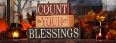 """""""Count Your Blessings"""" #fall #autumn #inspiration"""