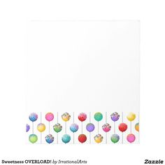 Sweetness OVERLOAD! Note Pads
