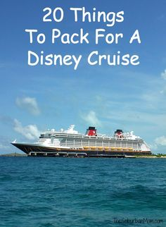 The ultimate packing list for a Disney cruise filled with 20 things to pack for a Disney Cruise you might not think about and other helpful packing tips.