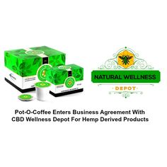 Pot-O-Coffee Enters Business Agreement With CBD Wellness Depot For Hemp Derived Products: http://www.prunderground.com/pot-o-coffee-enters-business-agreement-with-cbd-wellness-depot-for-hemp-derived-products/0079704/ #CBD #Coffee #Tea