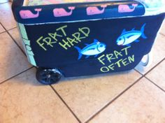 Any frat guy who would use this cooler should not be a frat boy...