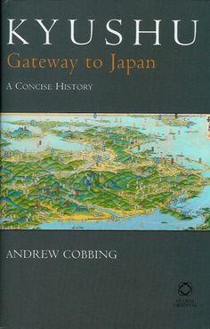Kyushu Island   Global Oriental, 2009, 240 pages. Hardback, £55.00. ISBN-13: 978 ...