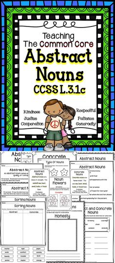 CCSS L.3.1c - Abstract Nouns - A great tool to help students master the Common Core Standards when teaching about abstract and concrete nouns. #language
