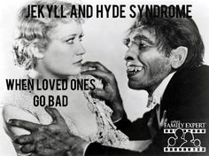 Ever had a loved one switch from nice to mean, like Jekyll to Hyde? Why they do it, and how to respond:  https://yourfamilyexpert.com/jekyll-hyde-syndrome-when-loved-ones-go-bad/