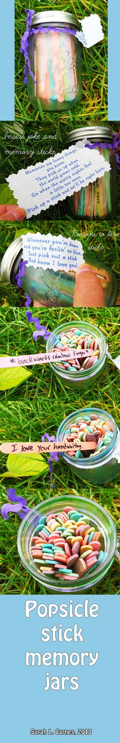 "DIY popsicle stick happiness jars featuring ""Reasons why I love you"" and ""Memories and inside jokes"" by Sarah L. Carnes (I dyed the jars and sticks myself, but you don't have to!) (passion4film @ Pinterest)"