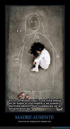 MADRE AUSENTE - El peor de los castigos para cualquier niño