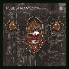 Pedestrian - Drop Bear