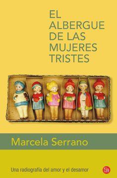 """El albergue de las mujeres tristes (1997), Marcela Serrano. Cuenta la historia de Floreana Fabres, una historiadora que llega a pasar una temporada en un """"albergue"""" sólo para mujeres, en la isla Chiloé en el sur de Chile. El albergue es un refugio para mujeres de todo tipo, que desean sanar sus crisis sentimentales y apoyarse mutuamente. Floreana llega a este lugar luego de ser víctima de una aguda crisis de identidad y aprovecha este retiro para repasar su vida."""