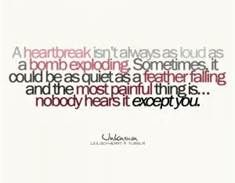 infertility picture quotes - Bing Images-But it  is true of so many heartbreaks, whether your are a child or adult, when no one hears.