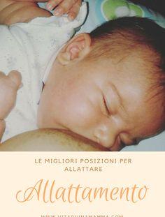 Le posizioni per l'allattamento al seno – Allattamento Breastfeeding Stories, Advice, Personal Care, Face, Blog, Mamma, Behance, Self Care, Tips