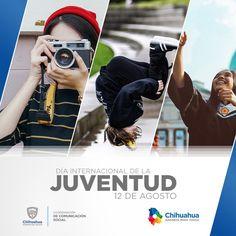 12 de agosto: Día Internacional de la Juventud.  #ComSocChih  #GobiernodeChihuahua