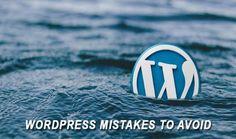 How to Avoid 11 Popular WordPress Mistakes