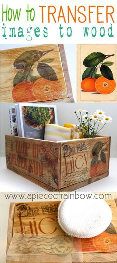 This is on of the coolest crafts out there. Transfer your favorite images to wood to create your own kitchen crates.