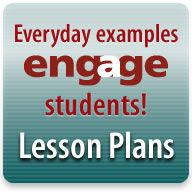 ENGAGE: Everyday Examples in Engineering - Lesson Plans