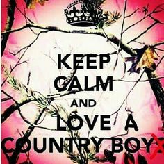 Love a country boy!