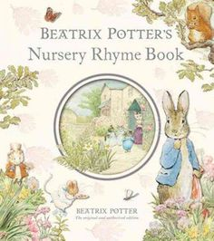 The perfect introduction to the world of Beatrix Potter, this nursery rhyme book is filled with Potters vibrant art and classic characters, offering a new world to explore on every page. The simple, r