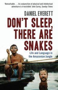 http://www.adlibris.com/se/product.aspx?isbn=1846680409 | Titel: Don't Sleep, There are Snakes - Författare: Daniel Everett - ISBN: 1846680409 - Pris: 96 kr