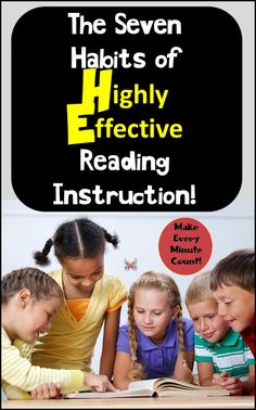 The Seven Habits of Highly Effective Reading Instruction!