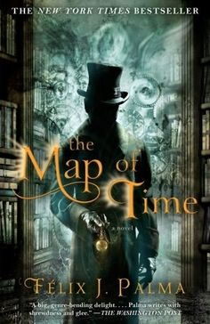 Felix J. Palma | Community Post: 55 Steampunk Reads For The Holiday