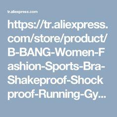 https://tr.aliexpress.com/store/product/B-BANG-Women-Fashion-Sports-Bra-Shakeproof-Shockproof-Running-Gym-Comfortable-Sport-bras-Top-For-Women/1736661_32556739494.html