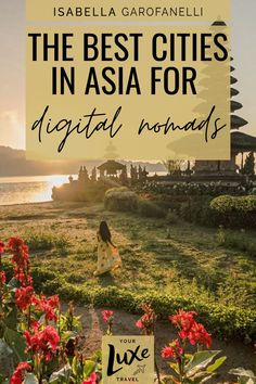 It's no secret that digital nomads love Asia. Many Asian countries offer a low cost of living which allows digital nomads to live the high life for less. If you're thinking of embracing a remote lifestyle, check out this list of the best cities in Asia for digital nomads to live, work and play. Digital nomad lifestyle   Digital nomad destinations   Digital nomad life   where to live in Asia   Asia Travel, Solo Travel, Cheapest Places To Live, Best Online Jobs, Beautiful Places To Live, Cultural Capital, Backpacking Asia, Futuristic City, Best Resorts