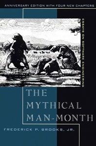 The Mythical Man-Month (1975) by Fred Brooks (non-fiction essays on software engineering and project management)