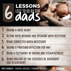Infographic: 6 lessons left to us by our dads | Catholic Link Catholic Marriage, Catholic Prayers, Catholic Religion, Early Christian, Papa Francisco, Marriage And Family, Happy Endings, Parenting Hacks, Dads