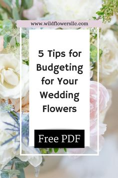 Need help budgeting for your wedding flowers or feeling overwhelmed by the wedding planning process? We put together this FREE PDF with our Top 5 tips for budgeting for your wedding flowers. We hope it helps you plan your dream wedding flowers! #weddings,