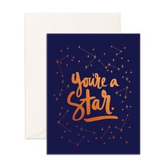 Tell someone how great they are with this copper foil youre a star greeting card. Printed on FSC-certified warm white uncoated cardstock. Front Page Design, Foil Stamping, Love Your Life, Card Stock, Greeting Cards, Typography, Stars, Prints, How To Make