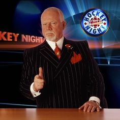 <3  Don Cherry - what would Hockey Night in Canada be without him!  :-)