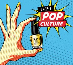 OPI Pop Culture Collection