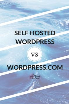 Self hosted WordPress vs WordPress dot com. Understand the differences and make an informed decision as to which one is right for you.