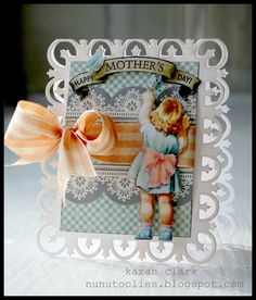 Mother's Day Card using Graphic 45 paper, JustRite stamps and @Spellbinders