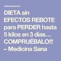 DIETA sin EFECTOS REBOTE para PERDER hasta 5 kilos en 3 días… COMPRUÉBALO!!! – Medicina Sana