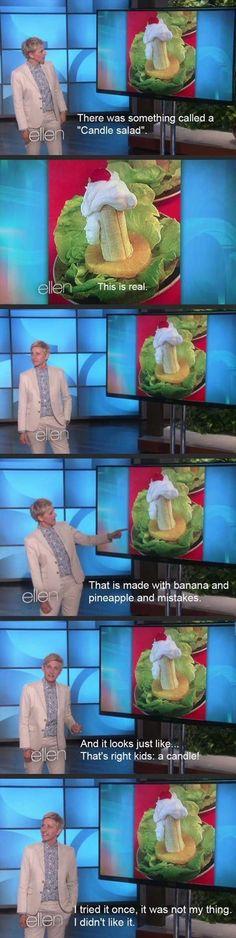 cool Ellen on candle salad