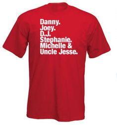Full House Tribute  T-shirt      Top quality screen printed t-shirts for only $11.99