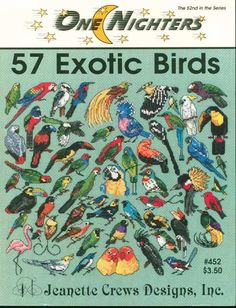 57 Exotic Birds Cross Stitch Patterns One Nighters 452