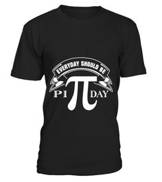 "# Everyday Should Be Pi Day Math T-Shirt .  Special Offer, not available in shops      Comes in a variety of styles and colours      Buy yours now before it is too late!      Secured payment via Visa / Mastercard / Amex / PayPal      How to place an order            Choose the model from the drop-down menu      Click on ""Buy it now""      Choose the size and the quantity      Add your delivery address and bank details      And that's it!      Tags: This math tee shirt is designed to be…"